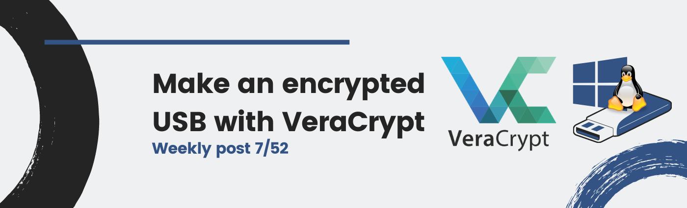Make an encrypted USB with VeraCrypt